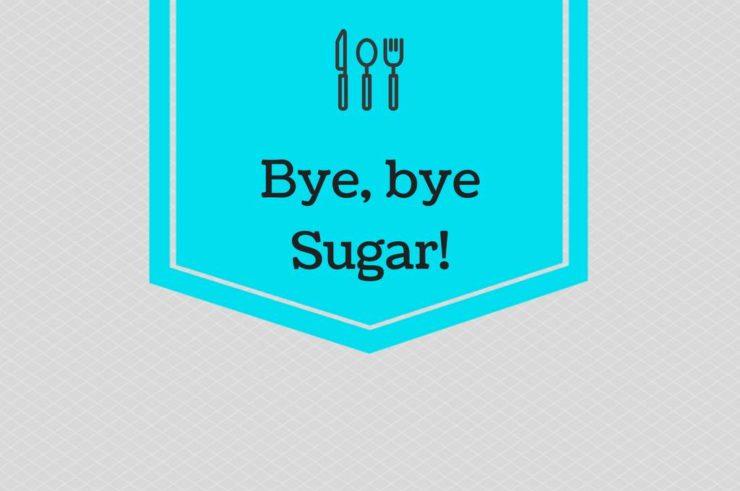 Bye bye Sugar Artikelbild