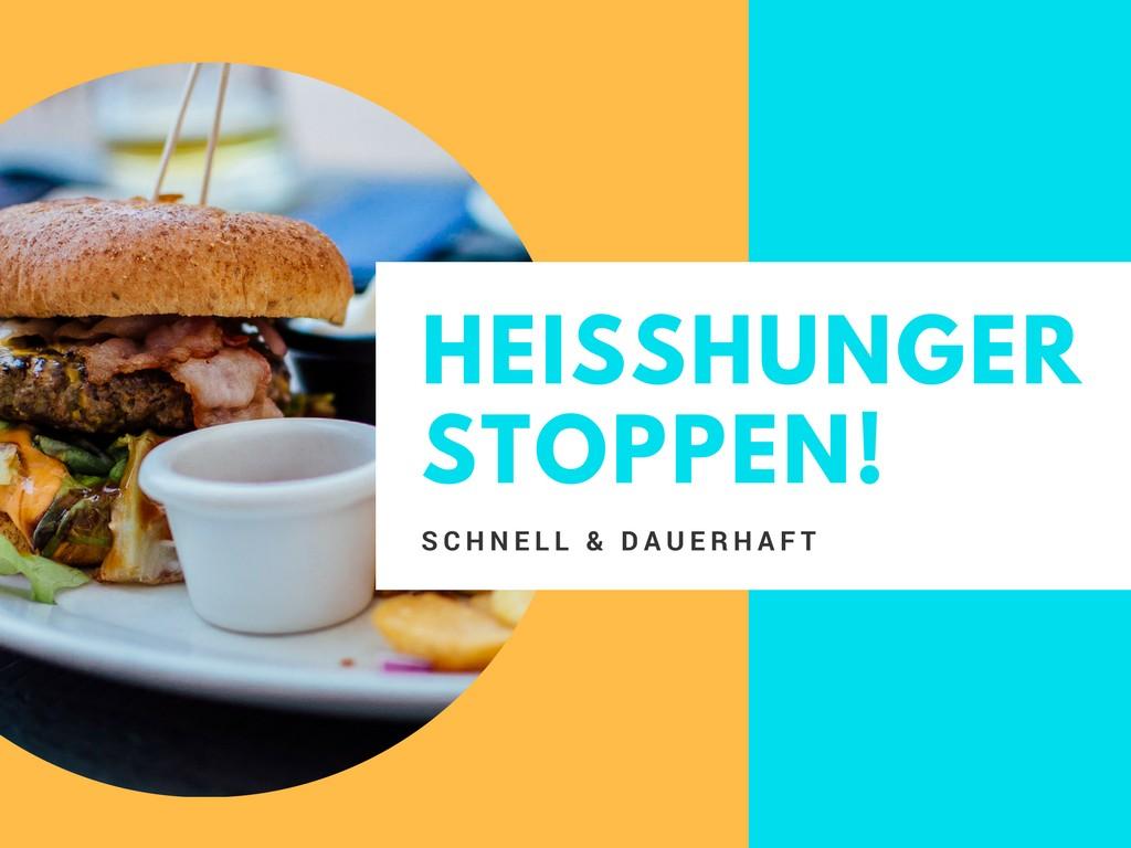 Heisshunger stoppen - schnell und dauerhaft - NichtFisch // NichtFleisch